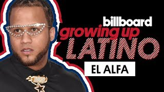El Alfa On His Favorite Childhood Memory & Best Advice His Grandmother Gave Him | Growing Up Latino