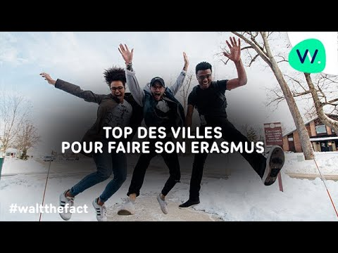 WALT THE FACT : TOP 3  des villes Erasmus