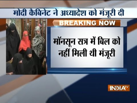 Modi Cabinet approves ordinance to make Triple Talaq punishable offence