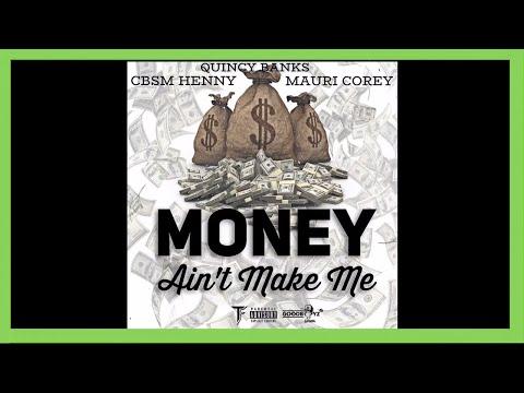 "Mauri Corey x CBSM Henny x Quincy Banks - ""Money Ain't Make Me"" - Bank Rose Radio"