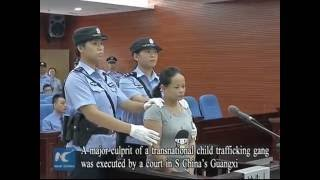 Child trafficking convict executed in S China