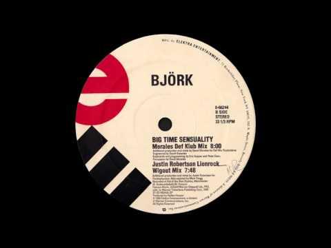 Bjork - Big Time Sensuality (Justin Robertson Lionrock Wigout Mix)
