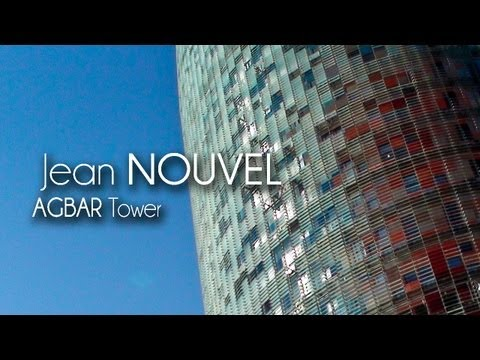 Jean NOUVEL - AGBAR Tower