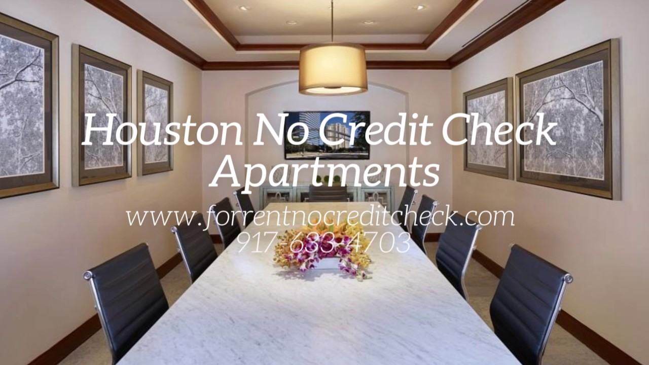 Houston Tx No Credit Check And 2nd Chance Apartments