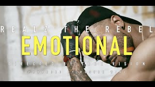 """Realz The Rebel """"Emotional"""" Directed By True Vision (Prod. By Roscoe Wiki)"""