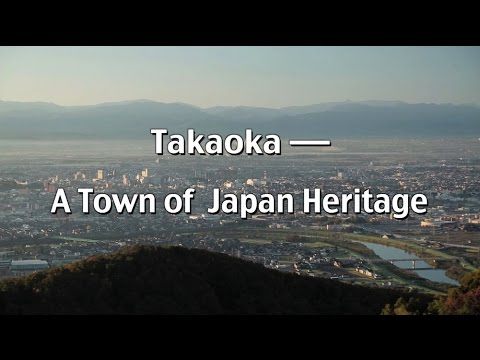 Takaoka A Town of Japan Heritage 3min