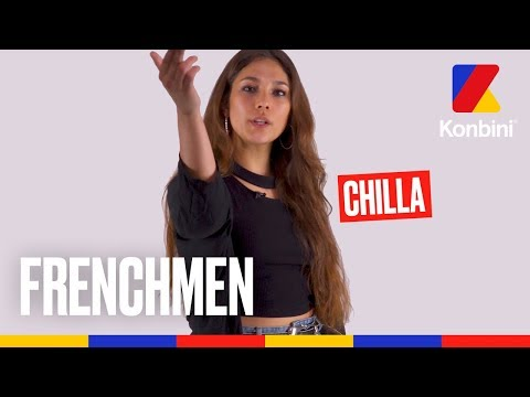 #Frenchmen2018 - Chilla, la Frenchwoman