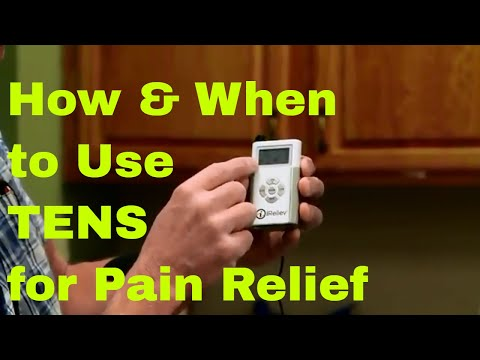 How & When to Use TENS for Pain Relief (Transcutaneous Electrical Neuromuscular Stimulation)