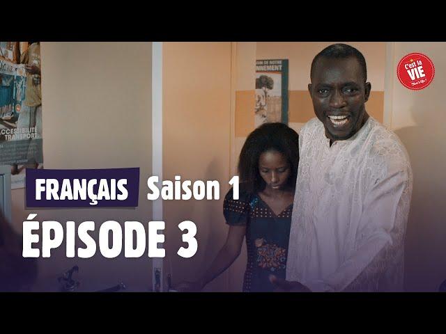 C'est la vie ! - Saison 1 - Épisode 3 - Trop c'est trop