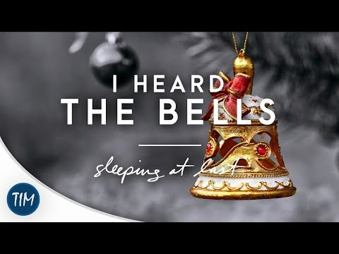 I Heard the Bells | Sleeping At Last