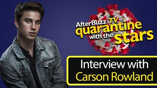 How Nickelodeon's Carson Rowland is Surviving the Quarantine   AfterBuzz TV