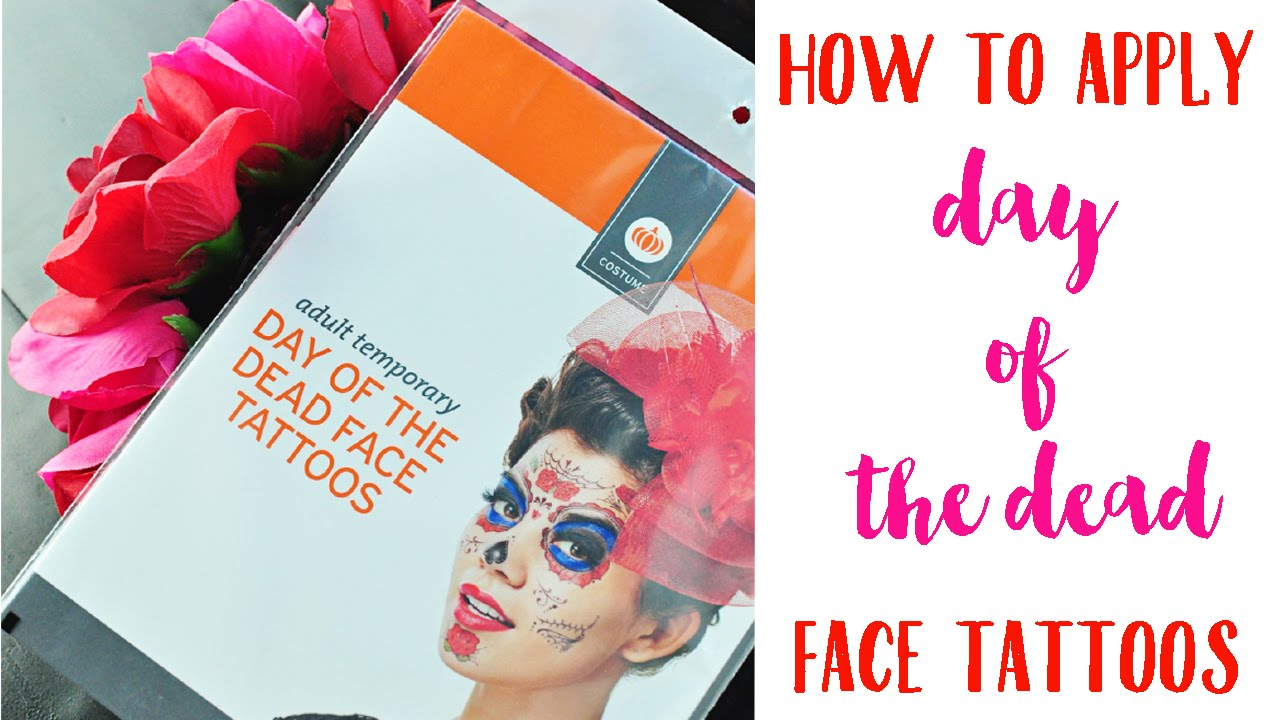 How To Apply Day Of The Dead Face Tattoos - YouTube