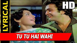 Tu Tu Hai Wahi With Lyrics | Kishore Kumar, Asha Bhosle | Yeh Vaada Raha 1982 Songs| Rishi Kapoor