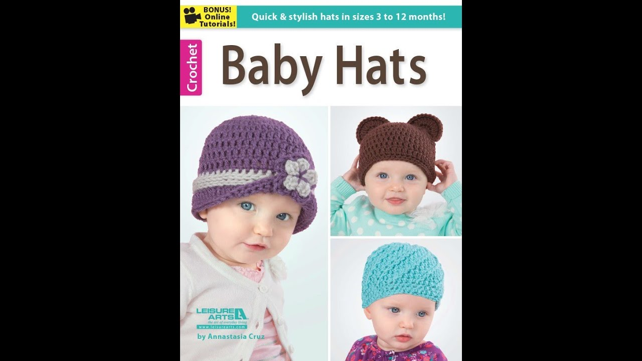 Baby Hats By Leisure Arts Book Preview Crochet Patterns Youtube