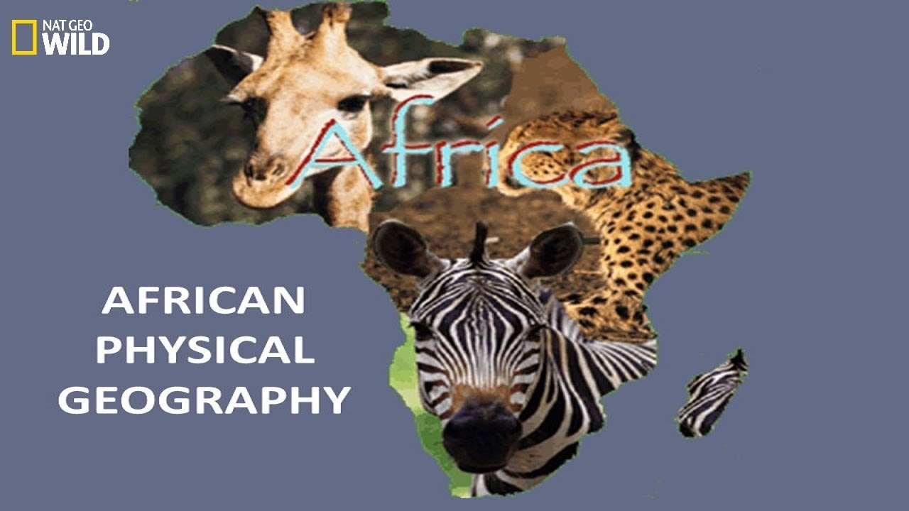 National Geographic Documentary - Geography and wildlife in Africa - Wildlife Animals