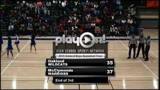 2013 CIF Oakland Public School Boys Basketball Final- Oakland High vs McClymonds