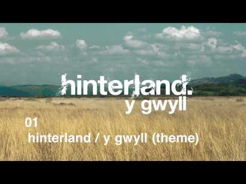 Hinterland / Y Gwyll Theme