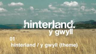 01 Hinterland / Y Gwyll Theme