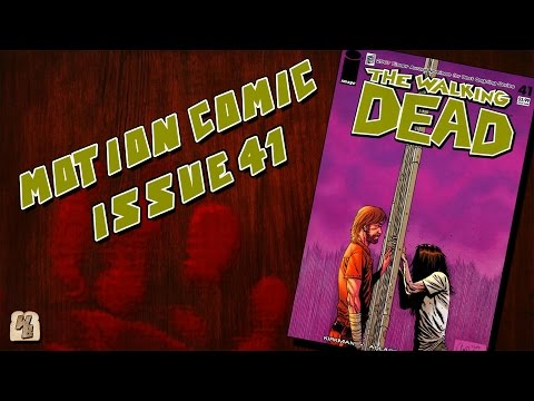 The Walking Dead: Issue 41 - Motion Comic