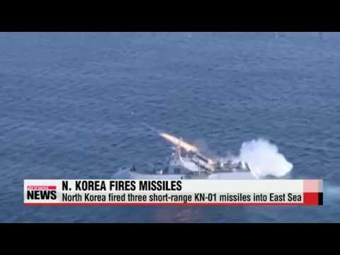 N. Korea fires 3 short-range missiles into East Sea   북한, KN-01 단거리미사일 3발 동해로 발사
