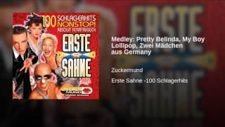 Medley: Pretty Belinda, My Boy Lollipop, Zwei Mädchen aus Germany