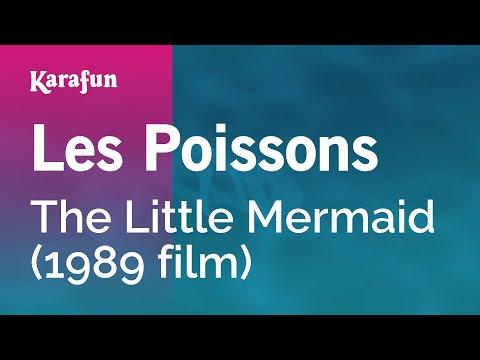 Karaoke Les Poissons - The Little Mermaid *