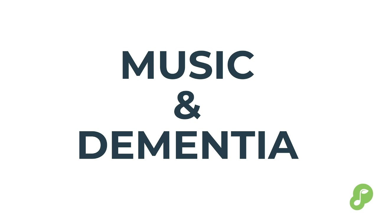 Music And Dementia Youtube