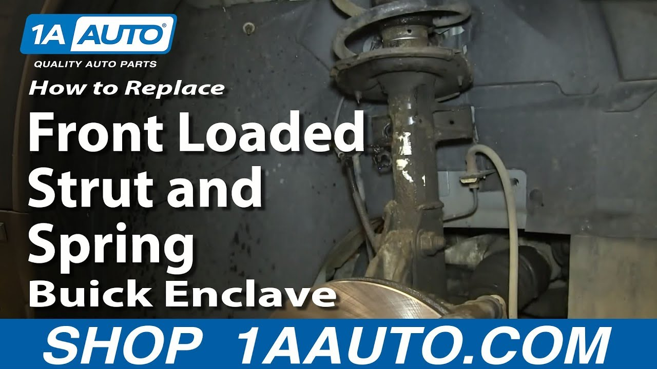 How to install replace front loaded strut and spring enclave outlook acadia traverse youtube