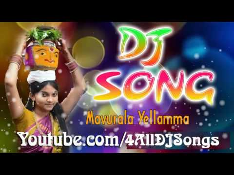 sri Mavurala Ma Yellamma Bonalu Song Theenmarr Mix DJ 2016