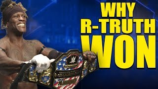 Real Reasons Why R-Truth Won The WWE United States Championship on Smackdown Live