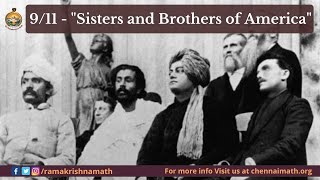 """9/11 - """"Sisters and Brothers of America"""" - Speech by Swami Vivekananda @ Parliament of Religions USA"""