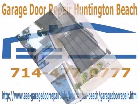 Garage Door Repair Huntington Beach 714-477-0777