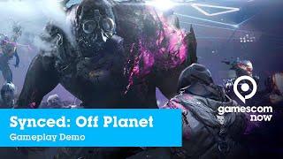 #gamescom2019 - Synced: Off Planet - Gameplay Demo | IGN @ gamescom now