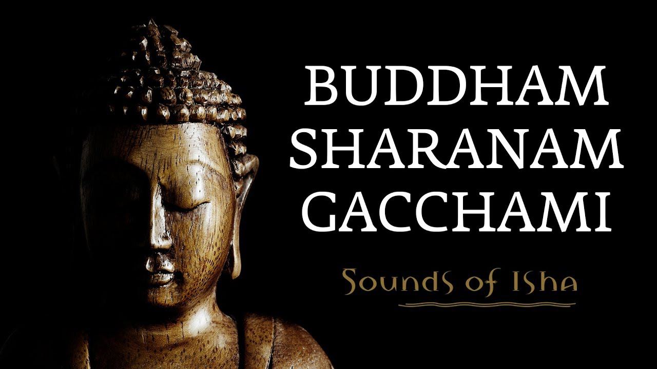 buddham saranam gacchami full mantra