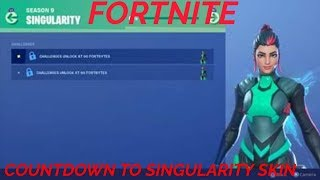 COUNTDOWN TO SINGULARITY SKIN - FORTNITE SEASON 9 GRIND WITH SUBS / ROAD TOO 1.1K SUBS