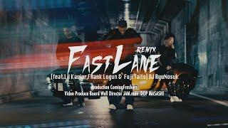 Dj Ryunosuk Fast Lane Remix Feat Lil Kaviar Frank Logun Fuji Taito