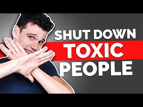 How To Handle Toxic People