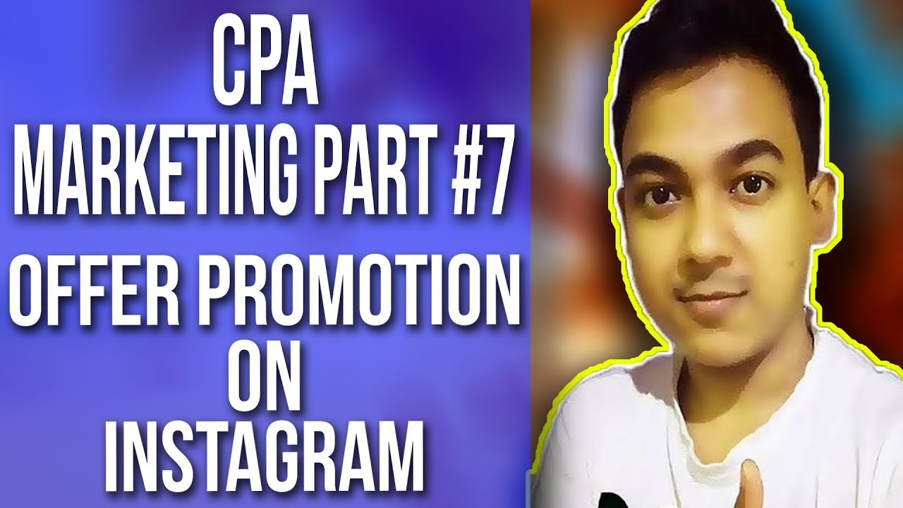 CPA Marketing Part #7 |How To Promote CPA Offers On Instagram - Free Method| Full Tutorial