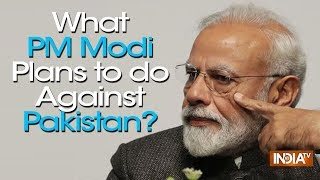Watch a special story on what PM Modi plans to do against Pakistan thumbnail