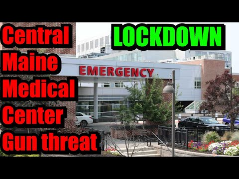 Central Maine Medical Center Is In Lockdown After Receiving A Gun Threat