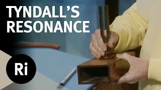 Tyndall's Experiments on Resonance - Christmas Lectures with Charles Taylor