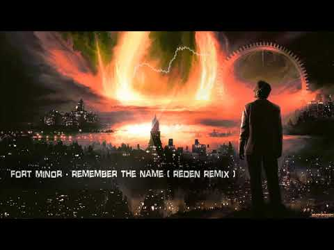 Fort Minor - Remember The Name (Reden Remix) [Free Release]