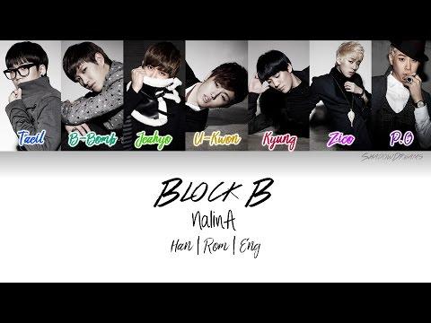 Block B (블락비) - NalinA (난리나) [Color Coded Han|Rom|Eng] Lyrics