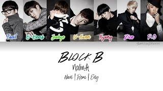 Download Block B (블락비) - NalinA (난리나) [Color Coded Han|Rom|Eng] Lyrics MP3 song and Music Video