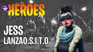 HEROES OF THE PAST: JESS LANZAOSITO FORTNITE SAVE THE WORLD Spanish guide