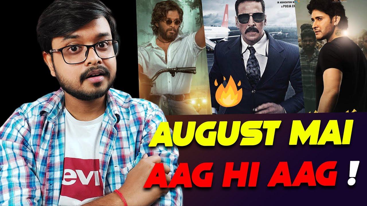 August Mai Aag Hi Aag 🔥   Bell Bottom   Pushpa   Sarkaru Vaari Paata