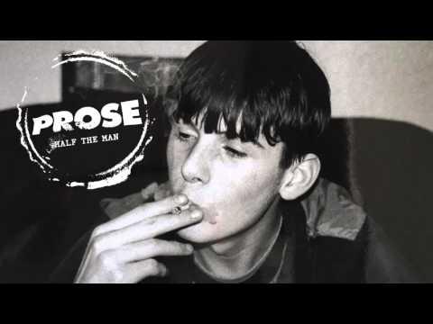 PROSE  - Half The Man