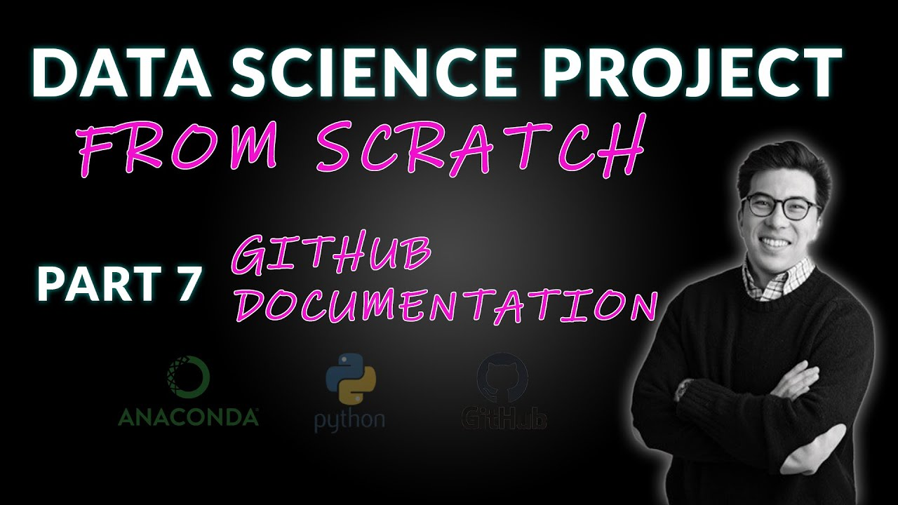 Data Science Project from Scratch - Part 7 (Documenting Your Work)