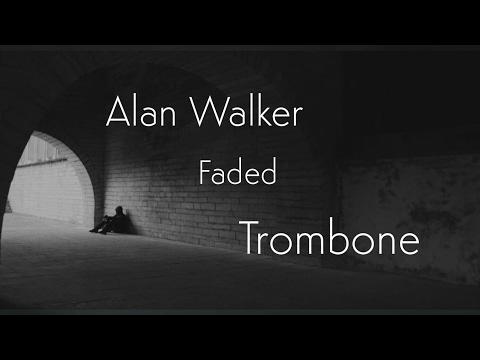 Alan Walker-Faded Trombone