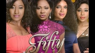 The Screening Room: Fifty Nollywood Nigerian Movie Review